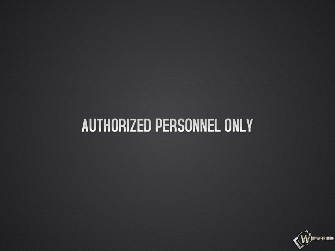 Authorized personnel only 1152x864