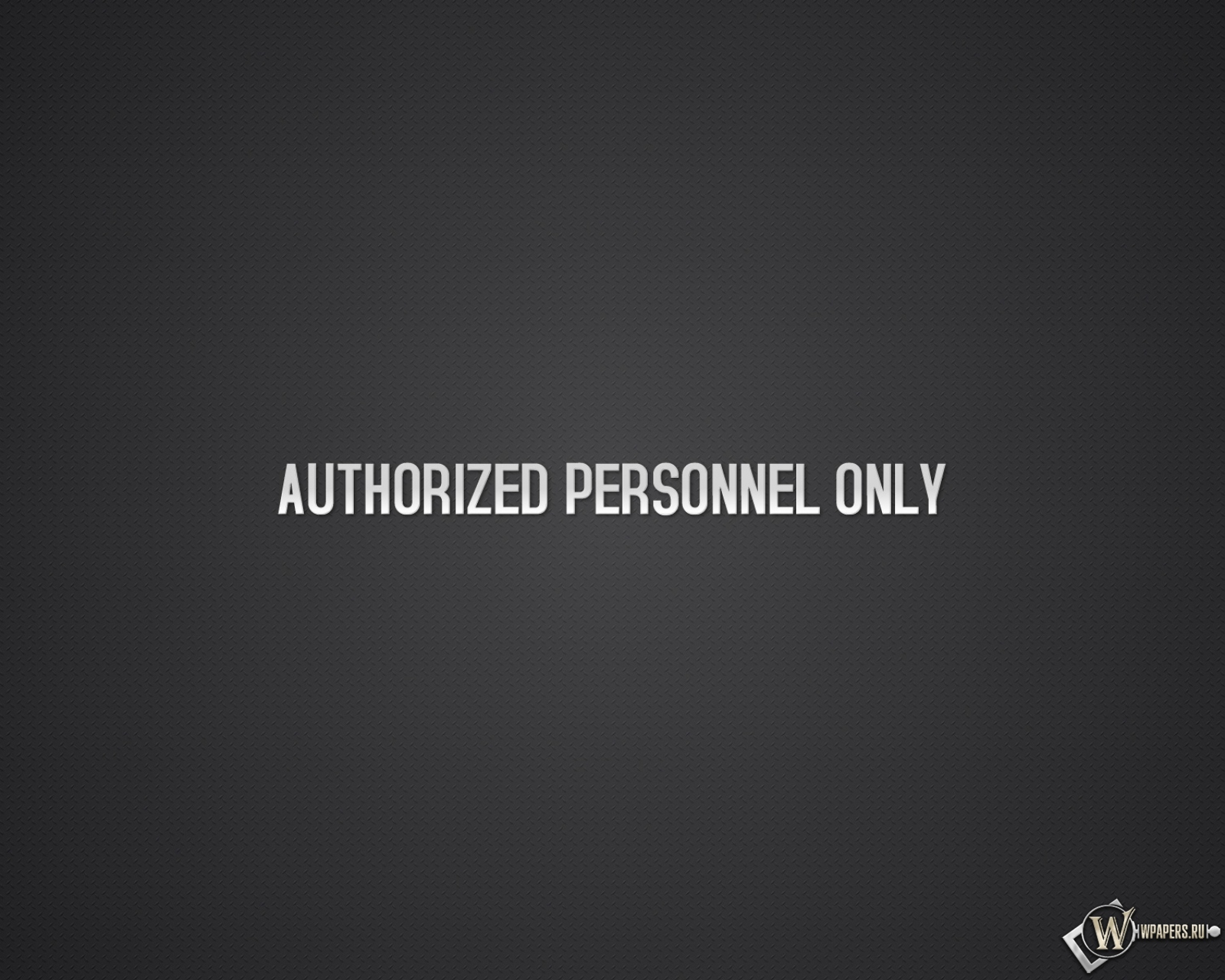 Authorized personnel only 1600x1280