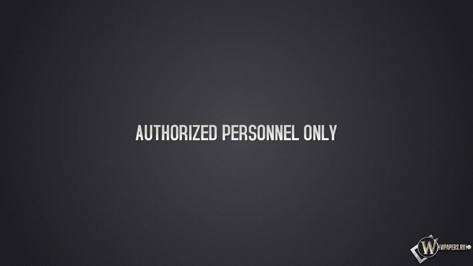Authorized personnel only 1600x900