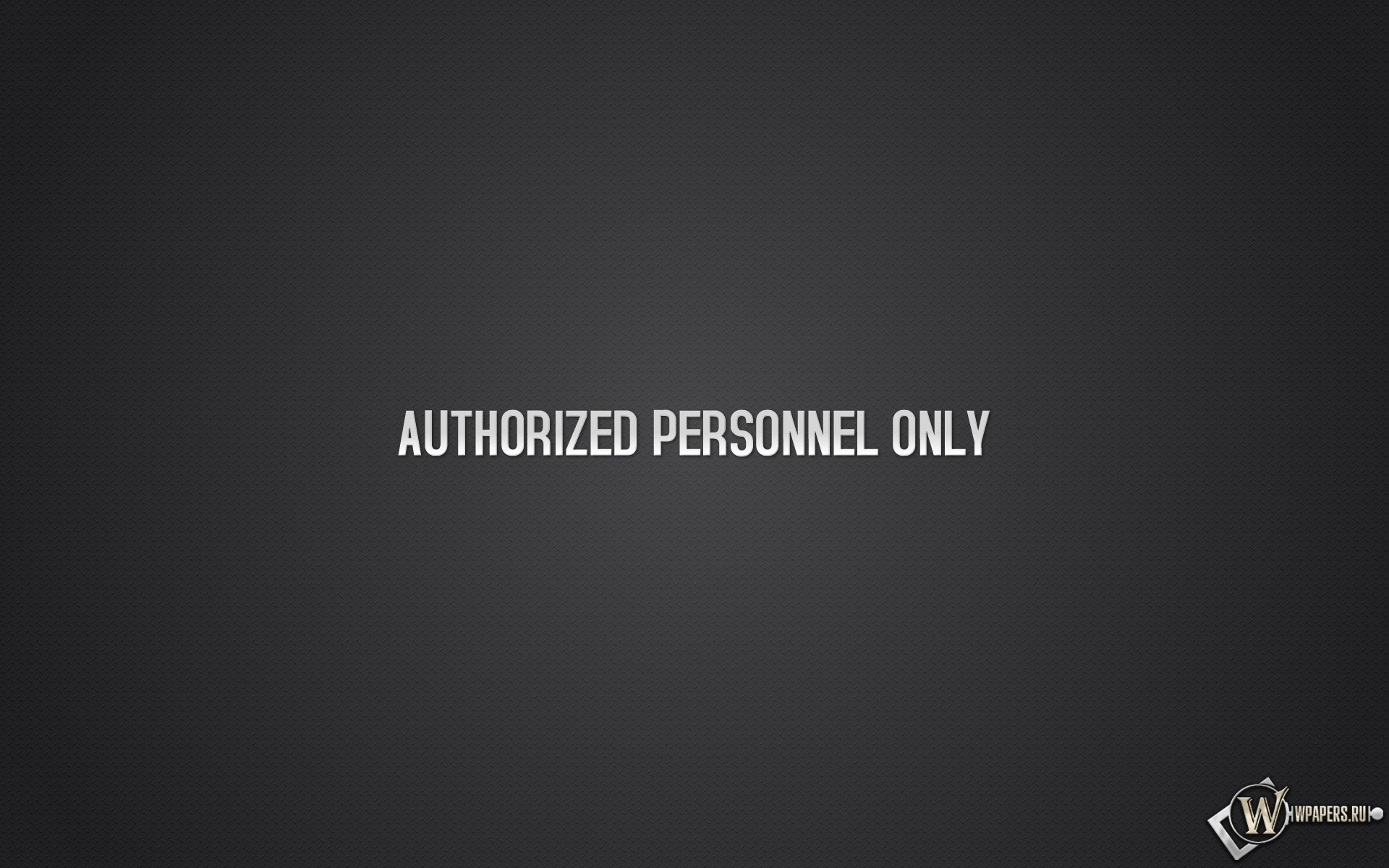 Authorized personnel only 1920x1200