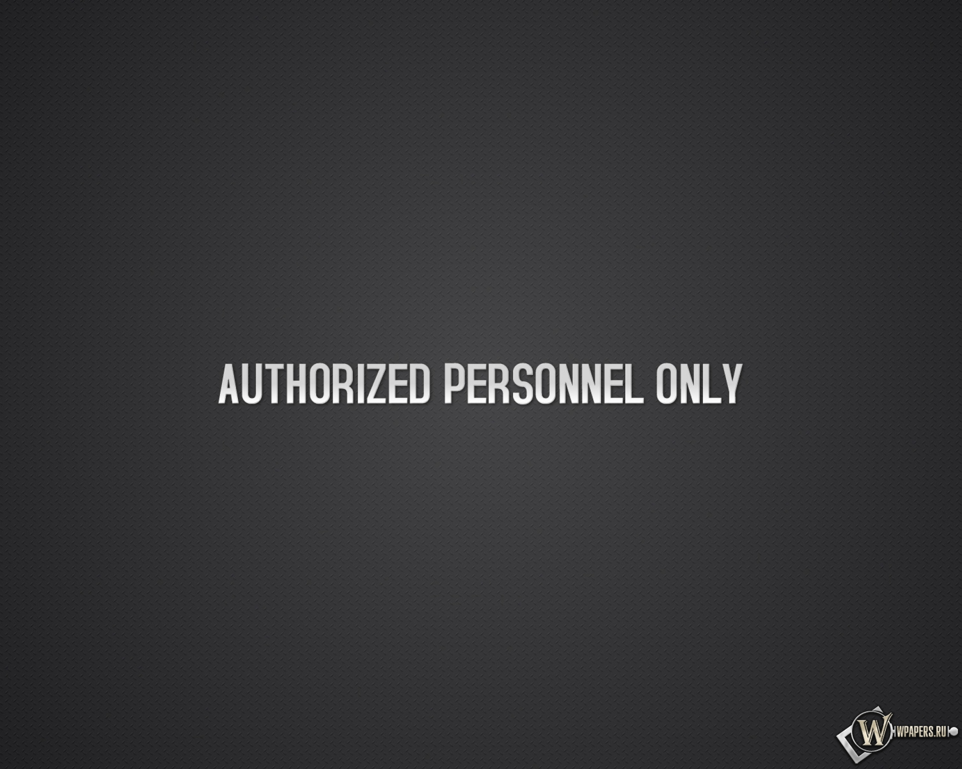 Authorized personnel only 1920x1536