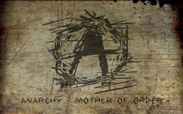 Anacrhy - Mother of Order