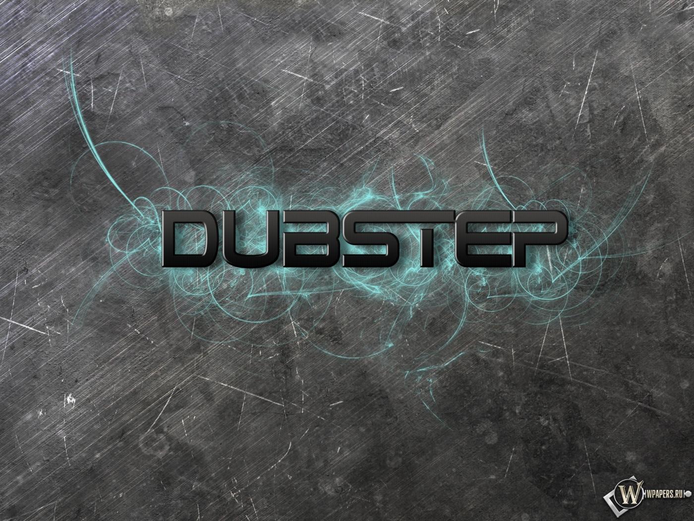 Dubstep 1400x1050