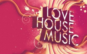 Обои LOVE HOUSE MUSIC: House, Music, Музыка